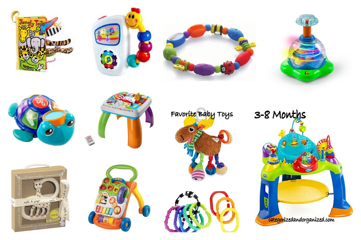 Favorite Baby Toys 3 8 Months Categorized And Organized