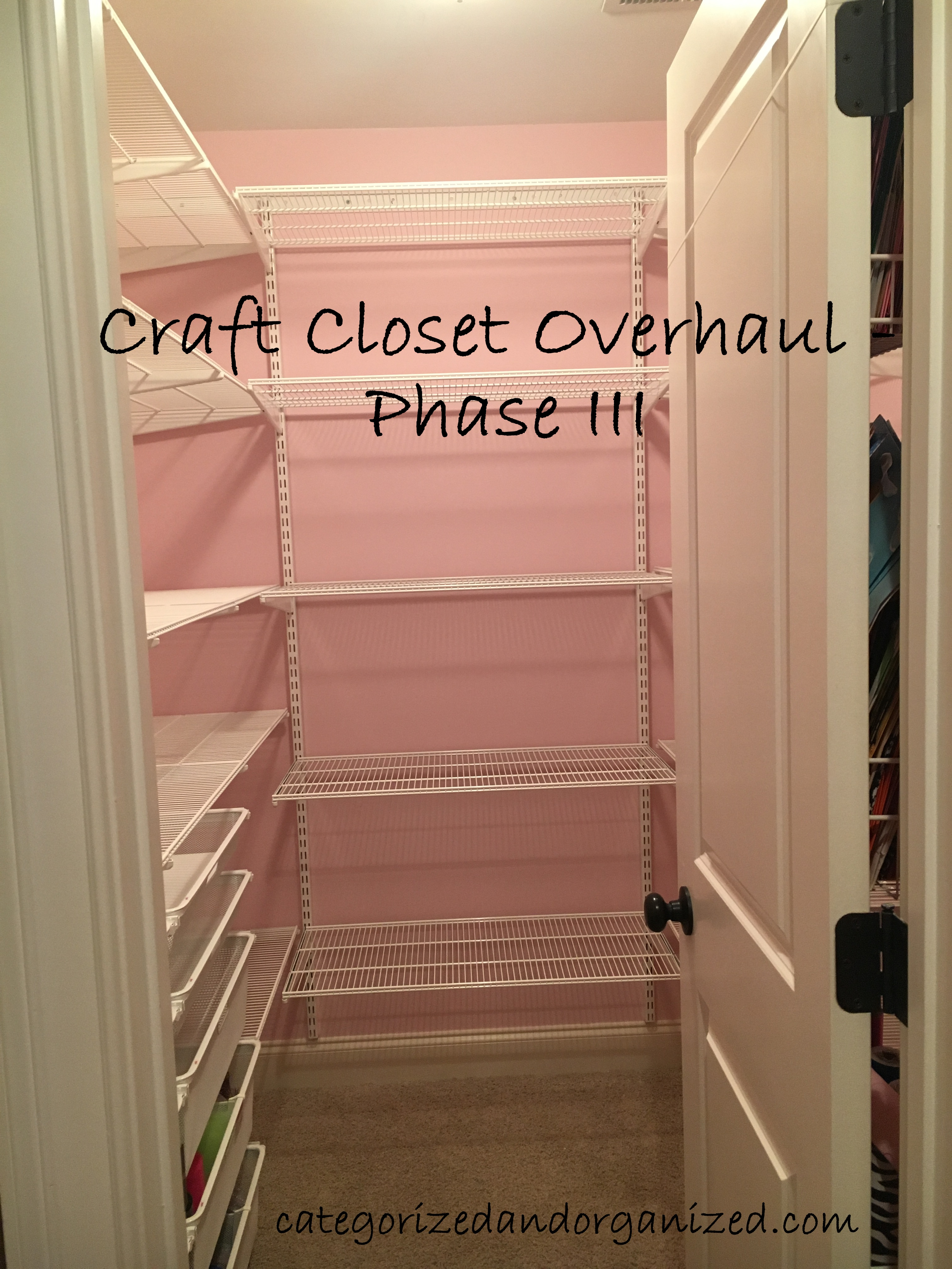 Craft Room Closet Overhaul Phase Iii Categorized And